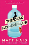 Vergrößerte Darstellung Cover: The Dead Fathers Club. Externe Website (neues Fenster)