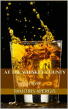 At the Whiskey County