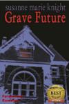 Vergrößerte Darstellung Cover: Grave Future. Externe Website (neues Fenster)