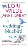 Vergrößerte Darstellung Cover: A Wedding on Bluebird Way. Externe Website (neues Fenster)