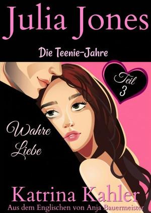 Julia Jones - Die Teenie-Jahre