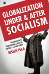 Globalization Under and After Socialism