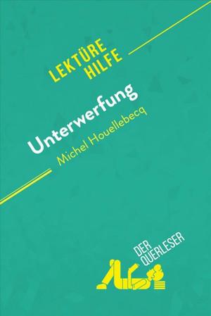 Unterwerfung von Michel Houellebecq