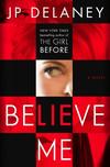 Vergrößerte Darstellung Cover: Believe Me. Externe Website (neues Fenster)