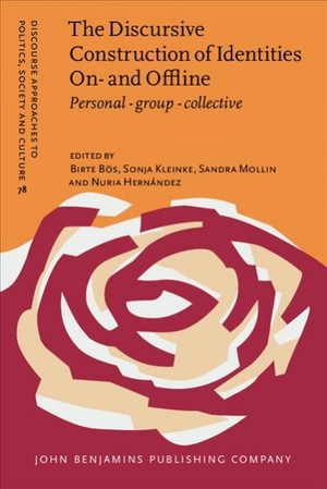 The Discursive Construction of Identities On- and Offline