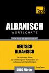 Wortschatz Deutsch-Albanisch für das Selbststudium