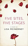 Five Sites, Five Stages