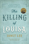 The Killing of Louisa