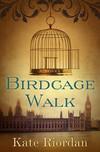 Vergrößerte Darstellung Cover: Birdcage Walk. Externe Website (neues Fenster)