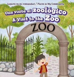 Una visita al zoológico/ A Visit to the Zoo