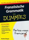 Franzosische Grammatik fur Dummies