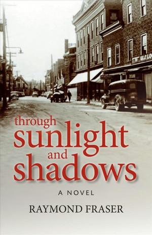 Through Sunlight and Shadows