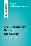 The Hitchhiker's Guide to the Galaxy by Douglas Adams Book Analysis