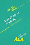 Damals war es Friedrich von Hans Peter Richter