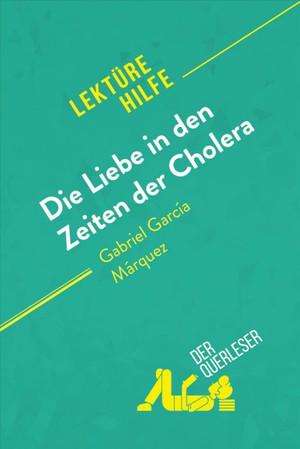 Die Liebe in den Zeiten der Cholera von Gabriel García Márquez
