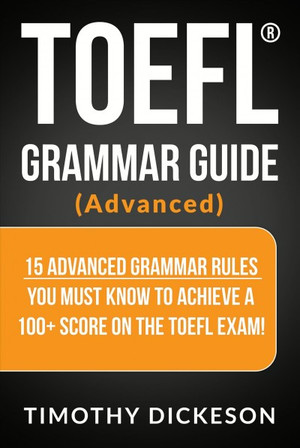 Toefl Grammar Guide - Advanced