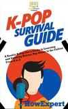 K-pop Survival Guide