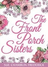 The Front Porch Sisters