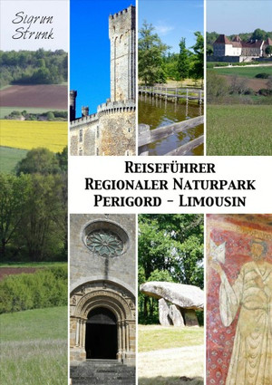 Reiseführer Regionaler Naturpark Perigord-Limousin