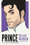 Prince - the Last Interview