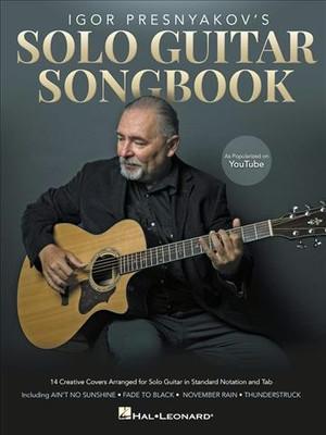 Igor Presnyakov's Solo Guitar Songbook