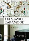 I Remember Caramoor