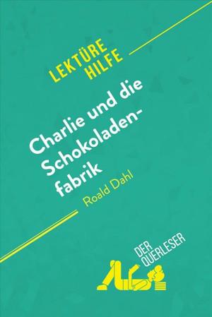 Charlie und die Schokoladenfabrik von Roald Dahl