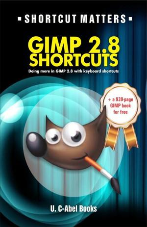 Gimp 2.8 Shortcuts