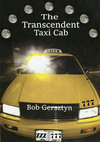 The Transcendent Taxi Cab