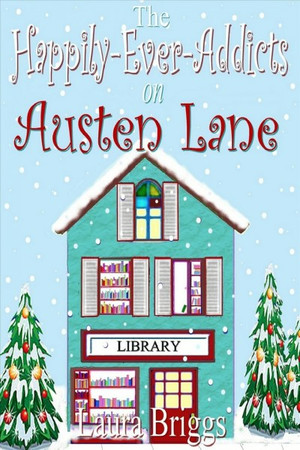 The Happily-ever-addicts on Austen Lane