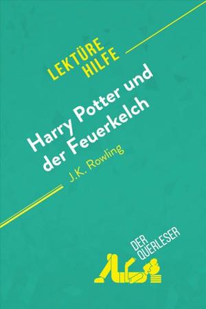 Harry Potter Und Der Feuerkelch Von J .K. Rowling