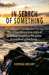 In Search of Something