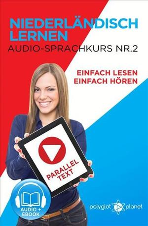 Niederländisch Lernen - Einfach Lesen - Einfach Hören - Paralleltext - Audio-Sprachkurs