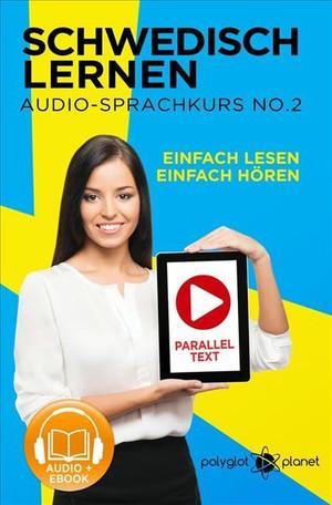 Schwedisch Lernen - Einfach Lesen - Einfach Hören - Paralleltext Schwedisch Audio-Sprachkurs
