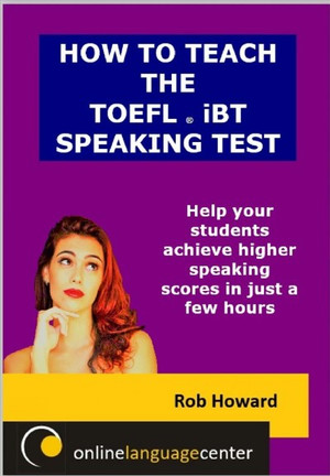 How to Beat the Toefl Ibt Speaking Test