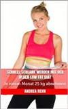 Schnell schlank werden mit der neuen Low Fat Diät