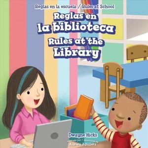 Reglas en la biblioteca/ Rules at the Library