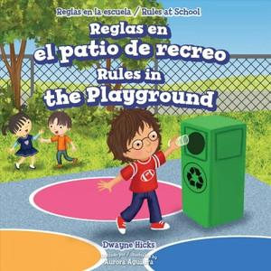 Reglas en el patio de recreo/ Rules in the Playground