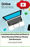 21 Ide Bisnis Online Offline Dashyat Untuk Kalangan Pemula, Pelajar Dan Mahasiwa