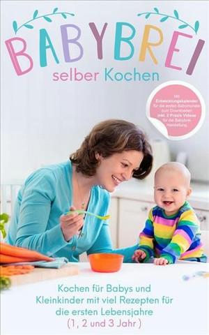 Babybrei selber kochen