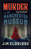 Murder at the Manchester Museum