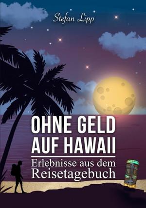 Ohne Geld auf Hawaii