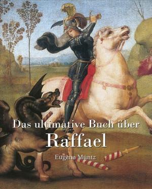 Das ultimative Buch über Raphael
