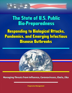 The State of U.s. Public Health Bio-preparedness