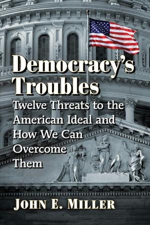 Democracy's Troubles