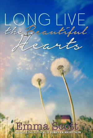 Long Live the Beautiful Hearts