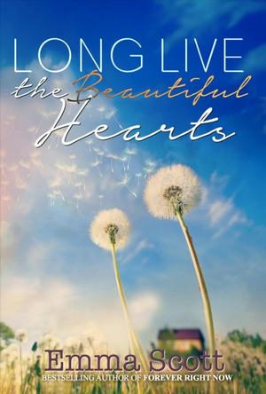 Long Live the Beautiful Hearts