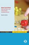 Vergrößerte Darstellung Cover: Rotes Tuch Schule. Externe Website (neues Fenster)