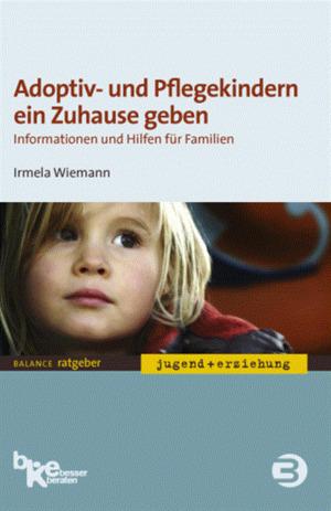 Adoptiv- und Pflegekindern ein Zuhause geben