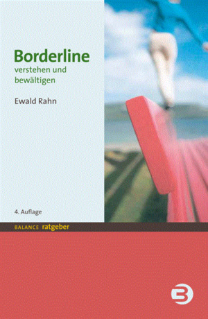 Borderline verstehen und bewältigen
